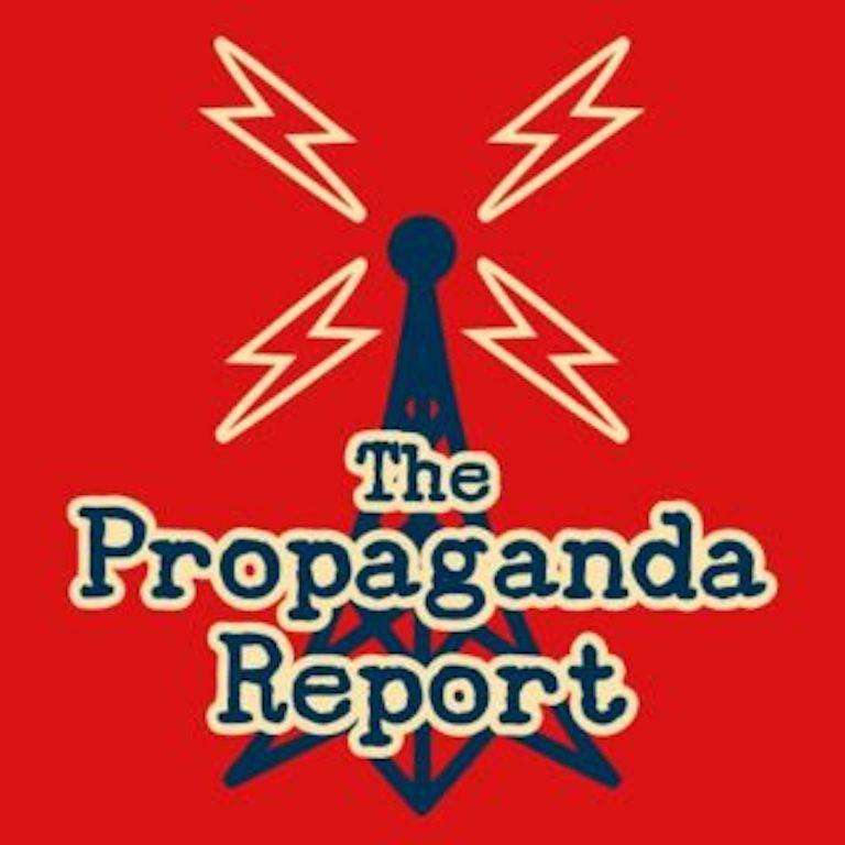 The Propaganda Report