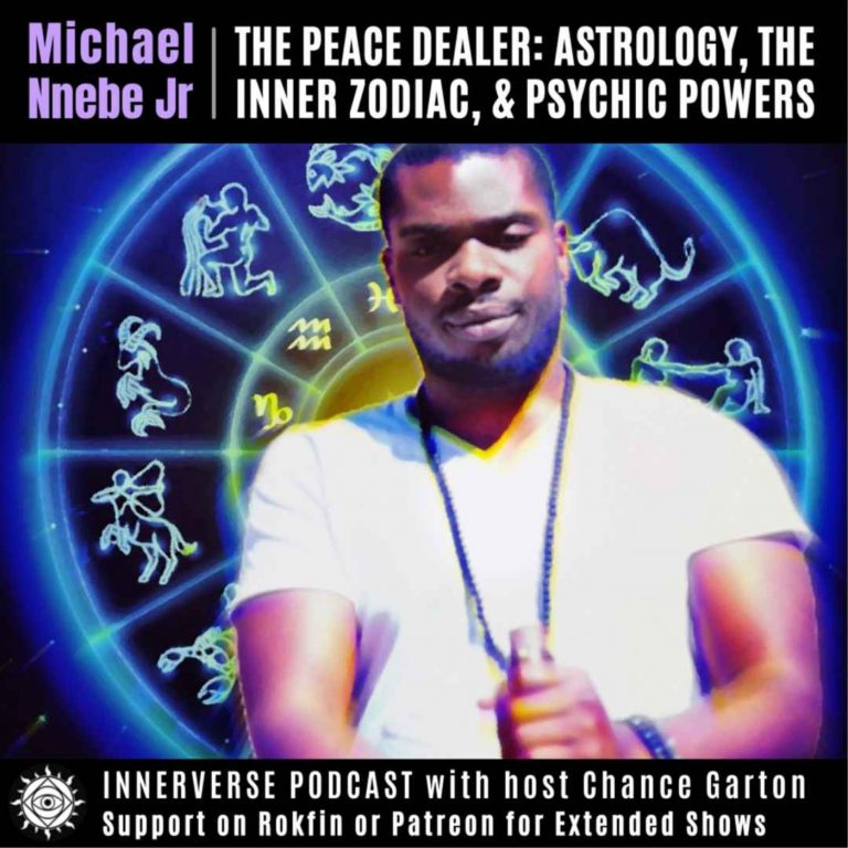 Michael Nnebe Jr.   The Peace Dealer   Astrology, The Inner Zodiac, & Psychic Powers