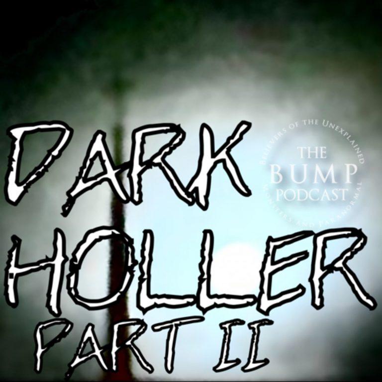S2 Ep45: Dark Holler II