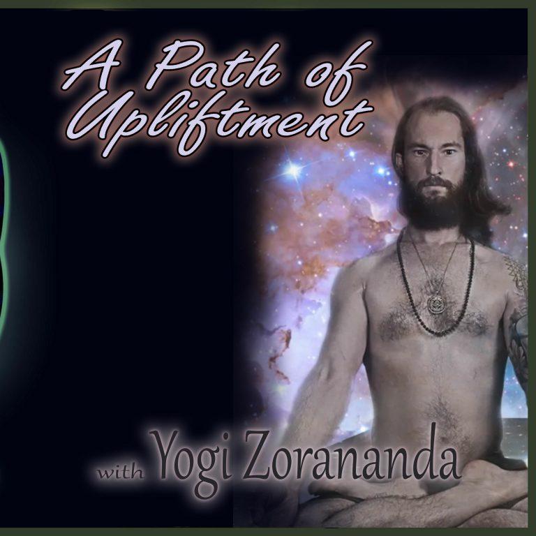 A Path of Upliftment – Yogi Zorananda