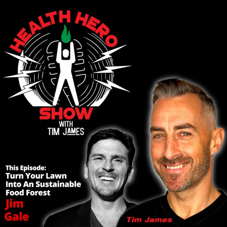 Ep 85: Jim Gale, Turn Your Lawn Into An Sustainable Food Forest