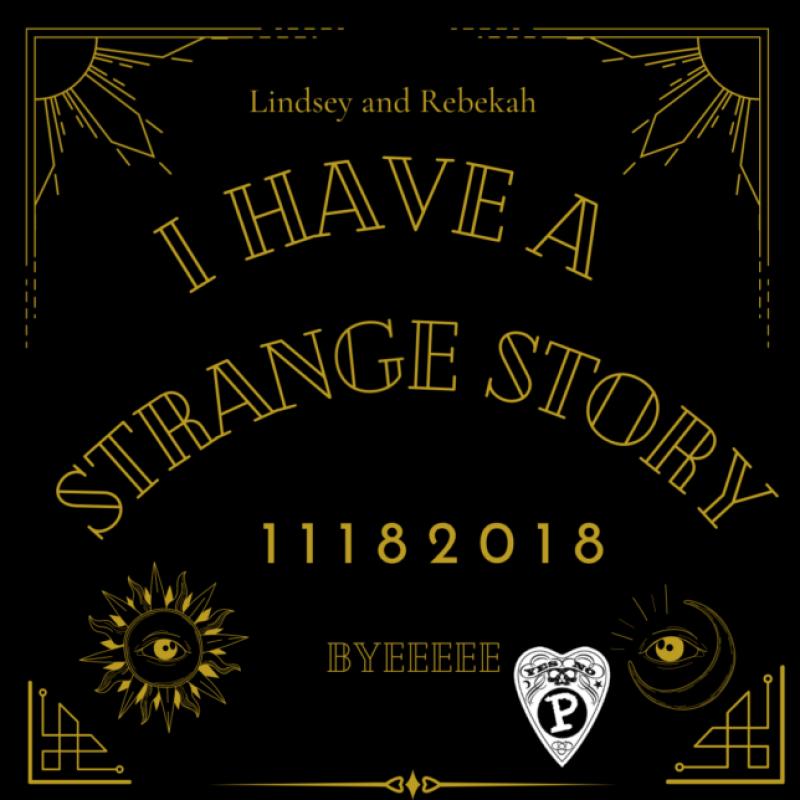i-have-a-strange-story
