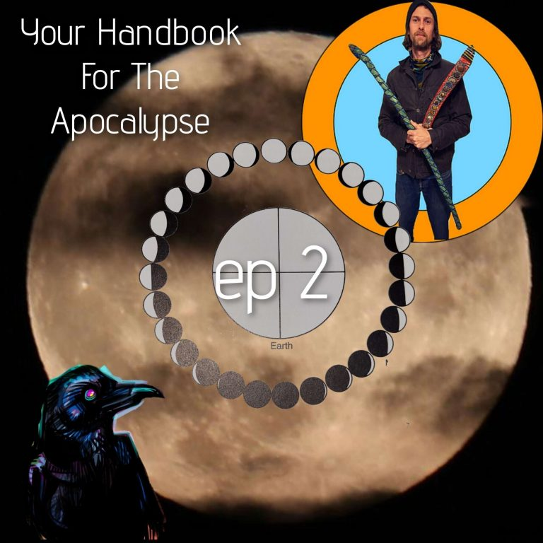 Your Handbook For The Apocalypse Episode 2 The Harvest of the Moon