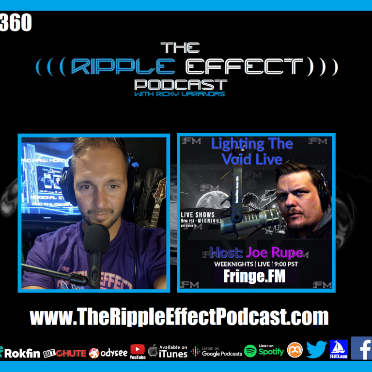 Episode 360: The Ripple Effect Podcast (Joe Rupe | The Occult, Philosophy, The Supernatural, Secret Societies, Magic & More)