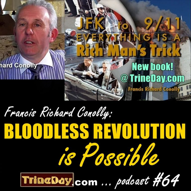 64. Francis Richard Conolly: Bloodless Revolution is Possible