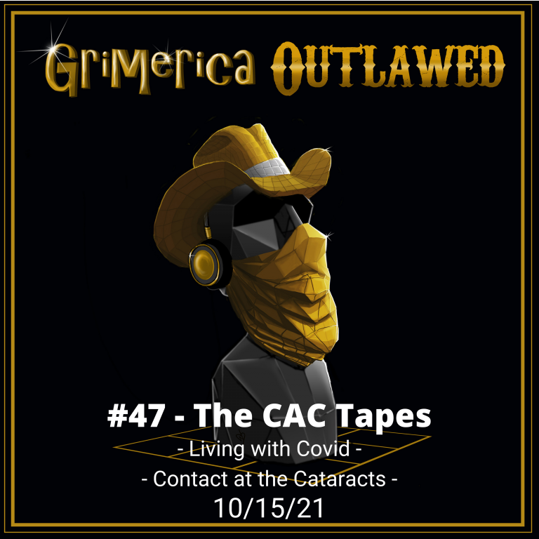 #47 – The CaC Tapes