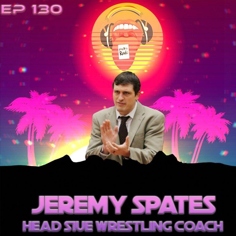 Airey Bros. Radio / Jeremy Spates / Episode 130 / SUIE / SUI Edwardsville / Cougars / Wrestling / NCAA Wrestling / Folkstyle / MAC Wrestling